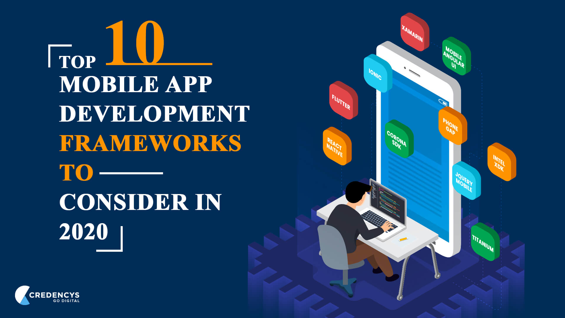 Top 10 Mobile App Development Frameworks to Consider in 2020
